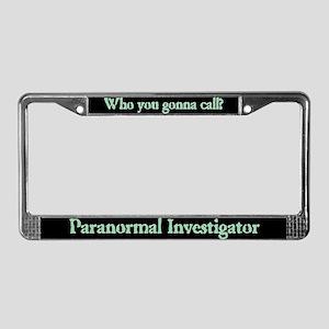 """Paranormal Investigator"" License Plate Frame"