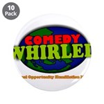 """Comedy Whirled Ware 3.5"""" Button (10 pack)"""