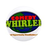 """Comedy Whirled Ware 3.5"""" Button"""