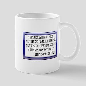 Conservatives are not stupid Mug