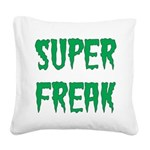 Super Freak Square Canvas Pillow