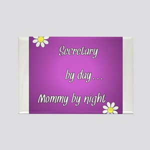 Secretary by day Mommy by night Rectangle Magnet