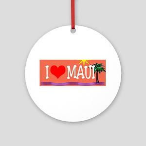 I love Maui Ornament (Round)