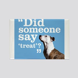 Treat Dog Rectangle Magnet