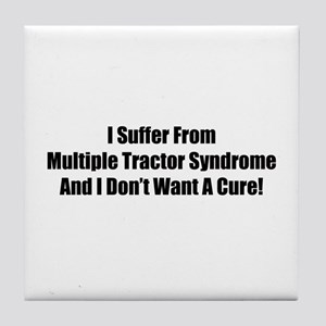 I Suffer From Multiple Tractor Syndrome And I Don'