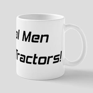 Real Men Ride Tractors Mug
