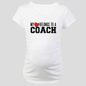 My Heart Belongs to a Coach Maternity T-Shirt
