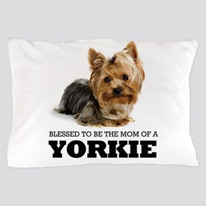 Blessed Yorkie Mom Pillow Case