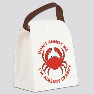 Dont Annoy Me Canvas Lunch Bag
