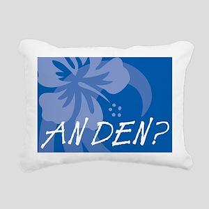 An Den? Rectangular Canvas Pillow