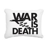 War is Death Rectangular Canvas Pillow