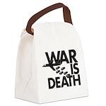 War is Death Canvas Lunch Bag