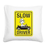Slow Driver 8 Square Canvas Pillow