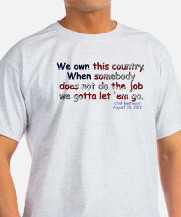 We Own This Country - T-Shirt