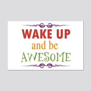 Wake Up and Be Awesome Mini Poster Print