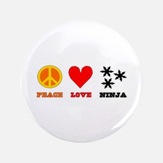"Peace Love Ninja 3.5"" Button"