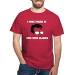 Make Passes at Boys in Glasses Dark T-Shirt