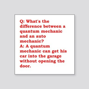 "physics joke Square Sticker 3"" x 3"""