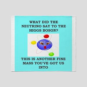 physics joke Throw Blanket