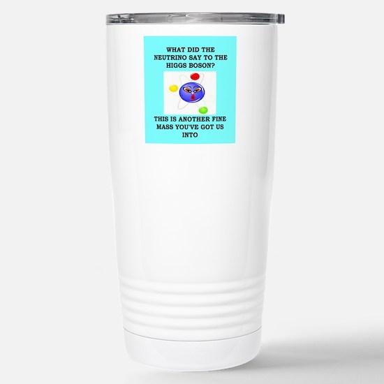 physics joke Stainless Steel Travel Mug