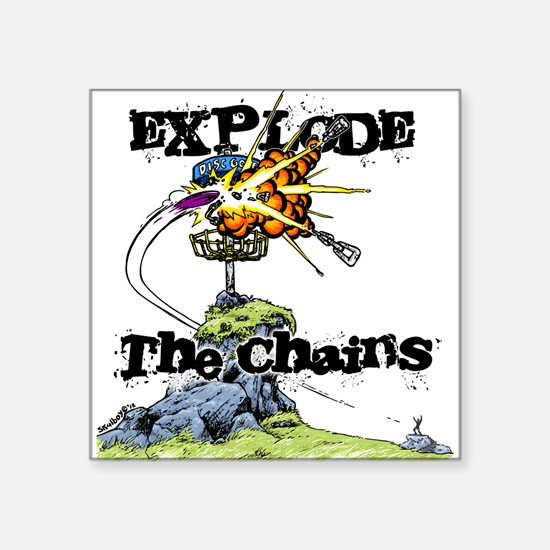"""Disc Golf EXPLODE THE CHAINS Square Sticker 3"""" x 3"""