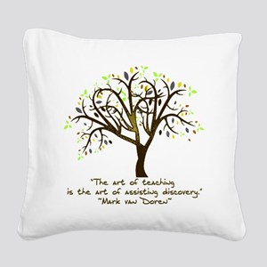 The Art Of Teaching Square Canvas Pillow