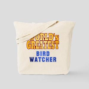 World's Greatest Bird Watcher Tote Bag