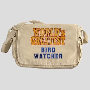 World's Greatest Bird Watcher Messenger Bag