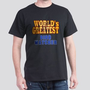 World's Greatest Bird Watcher Dark T-Shirt