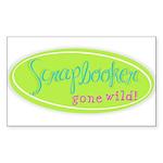 Scrapbooker gone wild! Sticker (Rectangle 50 pk)