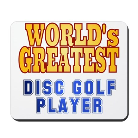 World's Greatest Disc Golf Player Mousepad