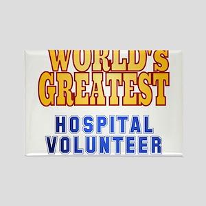 World's Greatest Hospital Volunteer Rectangle Magn