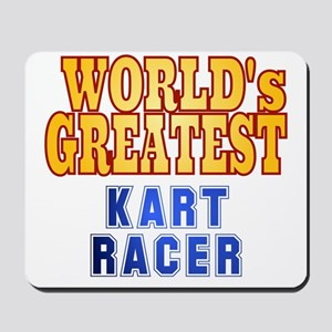 World's Greatest Kart Racer Mousepad