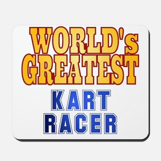 World's Greatest Kart Racer Mousepad