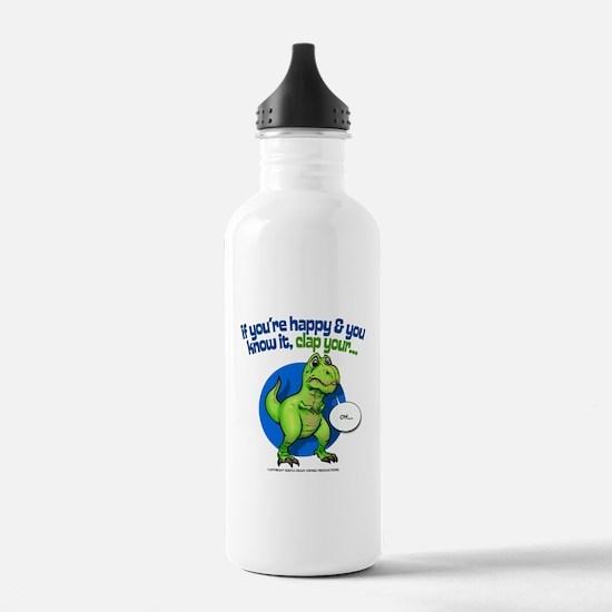If Youre Happy Water Bottle