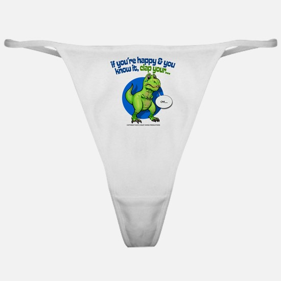 If Youre Happy Classic Thong