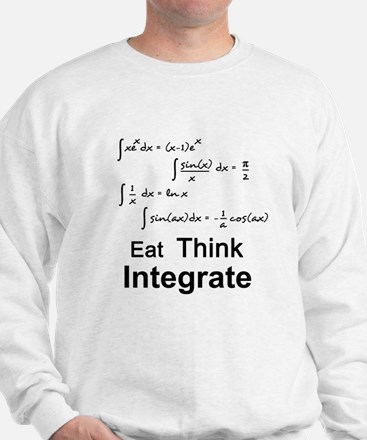 Eat. Think. Integrate. Sweatshirt