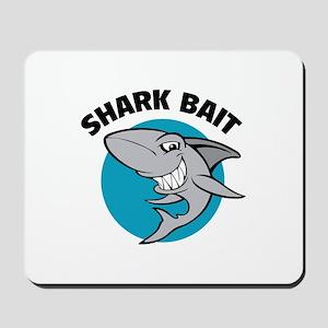 Shark bait Mousepad