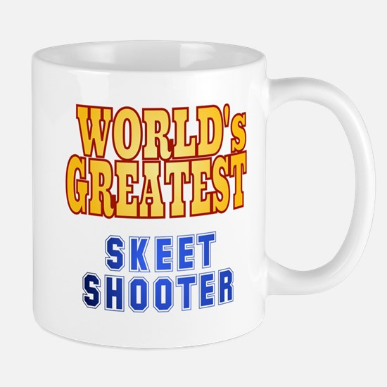 World's Greatest Skeet Shooter Mug