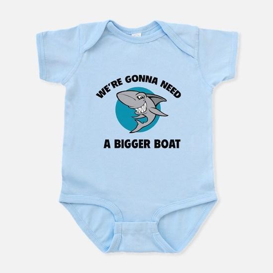 We're gonna need a bigger boat Infant Bodysuit