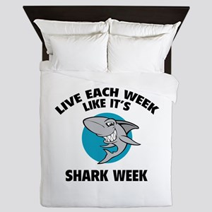 Live each week like it's shark week Queen Duvet