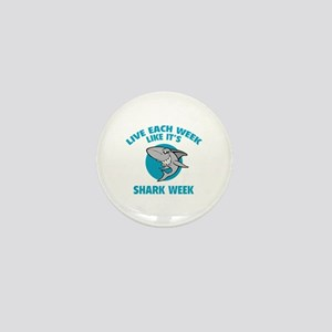 Live each week like it's shark week Mini Button