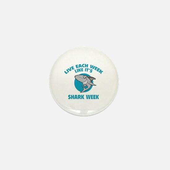 Live each week like it's shark week Mini Button
