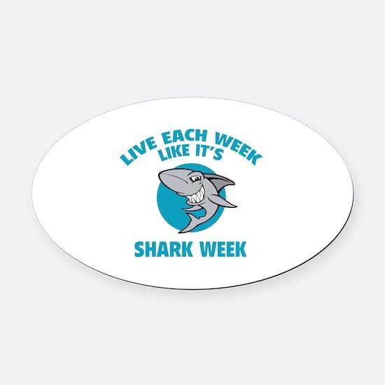 Live each week like it's shark week Oval Car Magne