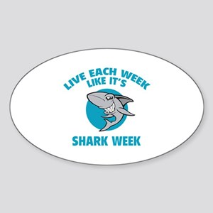 Live each week like it's shark week Sticker (Oval)