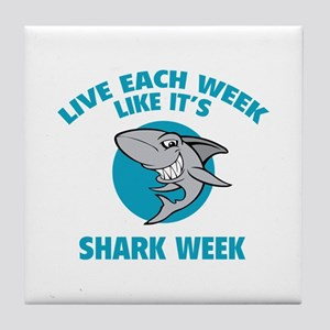 Live each week like it's shark week Tile Coaster