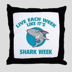 Live each week like it's shark week Throw Pillow