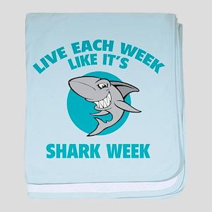 Live each week like it's shark week baby blanket