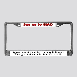 Say no to GMO - License Plate Frame