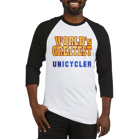 World's Greatest Unicycler Baseball Jersey